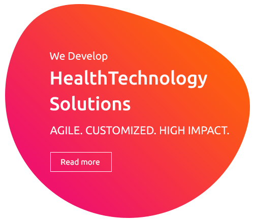 RAD365 WE DEVELOP Health Technology Solutions AGILE.CUSTOMIZED.HIGH IMPACT.